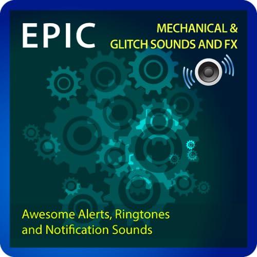Epic Machine and Glitch Sounds