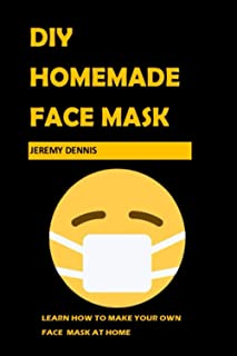 DIY Homemade Face Mask: How to Make a Face Mask at Home Step by Step Tutorial with Pictures