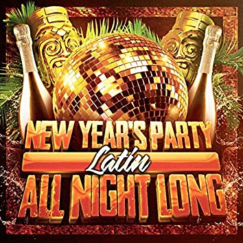 New Year's Party All Night Long (Latin)