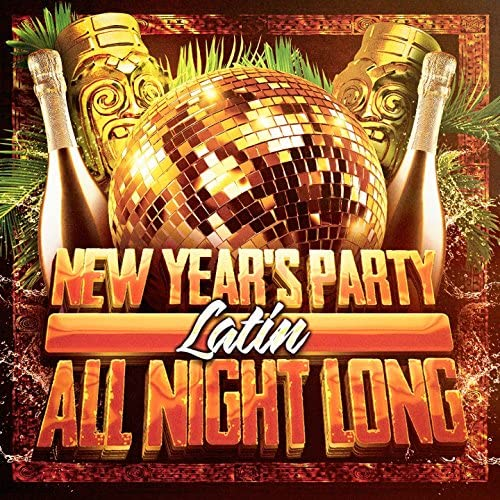 New Year's Eve Music, New Year's Party & New Year's Party 2016