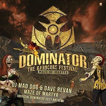 Maze of Martyr (Official Dominator 2017 anthem) (Radio Edit)
