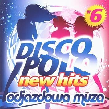 Disco Polo New Hits vol. 6 (Odjazdowa Muza)