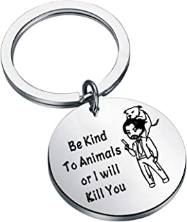"""KEYCHIN John Wick - Llavero con texto en inglés """"Be Kind To Animals or I'll Kill You"""""""