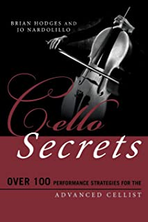 Cello Secrets (Music Secrets for the Advanced Musician)
