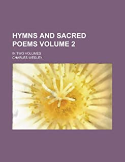 Hymns and Sacred Poems Volume 2; In Two Volumes