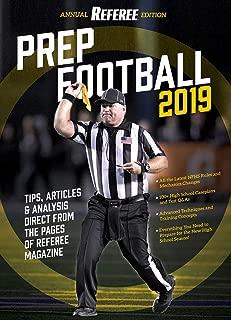 Prep Football 2019 - Annual Referee Edition