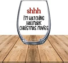 Shh Im Watching Hallmark Christmas Movies Wine Glass
