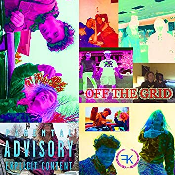Off the Grid V2 (feat. Mike Pepper)
