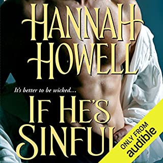 If He's Sinful     Wherlocke              By:                                                                                                                                 Hannah Howell                               Narrated by:                                                                                                                                 Ashford MacNab                      Length: 11 hrs     408 ratings     Overall 4.4