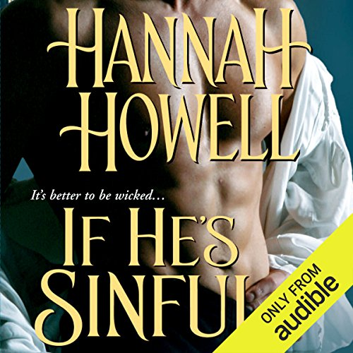 If He's Sinful     Wherlocke              By:                                                                                                                                 Hannah Howell                               Narrated by:                                                                                                                                 Ashford MacNab                      Length: 11 hrs     4 ratings     Overall 5.0