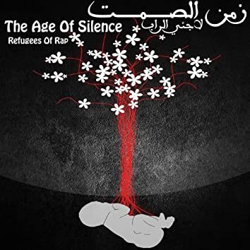 The Age Of Silence