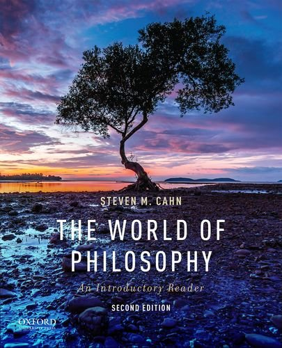 The World of Philosophy: An Introductory Reader