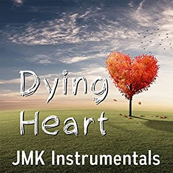 Dying Heart (Radio Hit Happy Summer Beat Instrumental)
