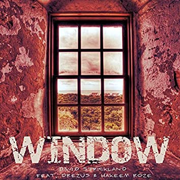 Window (feat. Drezus & Hakeem Roze)