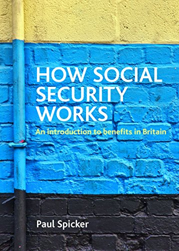 How Social Security Works An Introduction To Benefits In Britain Kindle Edition By Spicker Paul Politics Social Sciences Kindle Ebooks Amazon Com