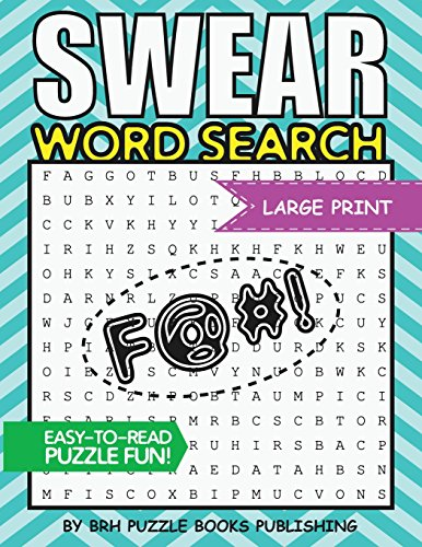 Compare Textbook Prices for Swear Word Search: Swear Word Search Books For Adults Large Print Slang Curse Cussword Puzzles Word Search Books For Adults Large Print - Adult Entertainment  ISBN 9781723355431 by Puzzle Books, Brh