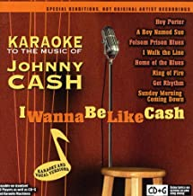 To The Music Of Johnny Cash: I Wanna Be Like Cash