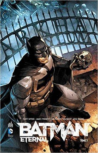 Batman eternal, Tome 3 : de Scott Snyder ( 2 octobre 2015 )