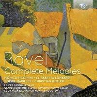 Ravel: Complete M茅lodies by Elisabetta Lombardi