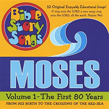 Moses, Volume 1 - The First 80 Years, From His Birth to the Crossing of the Red Sea