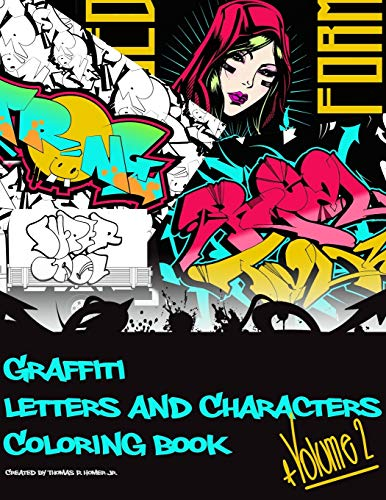 Graffiti Letters and Characters Coloring Book: A must have graffiti book for your street art kit   Adults, Teens & Kids