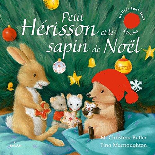 Petit Hérisson et le sapin de Noël (tout-carton)