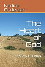 The Heart of God: Follow His Plan