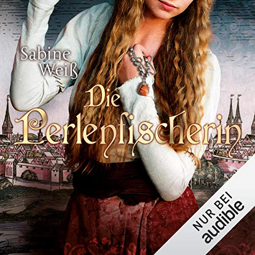 Die Perlenfischerin Audiobook By Sabine Weiß cover art
