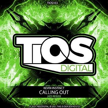 Calling Out (JKO Remix)