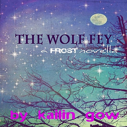 The Wolf Fey Novelette audiobook cover art
