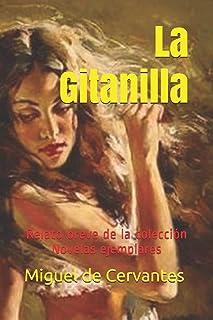 La Gitanilla: Relato breve de la colección Novelas ejemplares