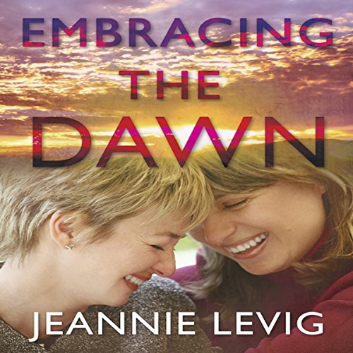 Embracing the Dawn audiobook cover art