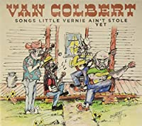 Songs Little Vernie Aint Stole Yet by Van Colbert (2013-05-03)