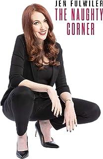 Jen Fulwiler: The Naughty Corner