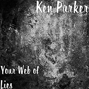Your Web of Lies