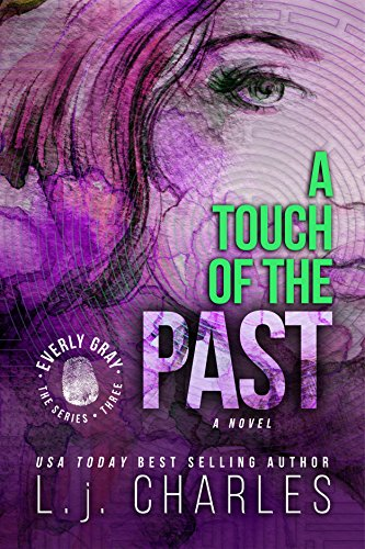 Book: a Touch of the Past (An Everly Gray Adventure) by L. j. Charles
