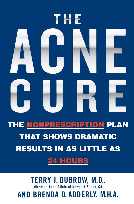 Acne Cure Nonprescription Dramatic Results