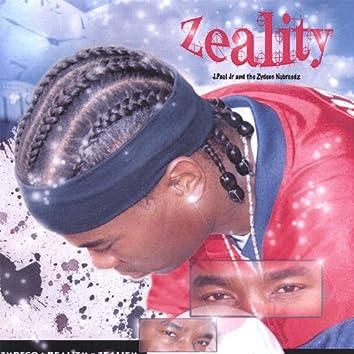 Zeality