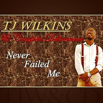 Never Failed Me