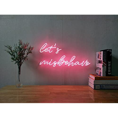 Let Us Misbehave Real Glass Neon Sign For Bedroom Garage Bar Man Cave Room Home Decor Personalised Handmade Artwork Visual Art Dimmable Wall Lighting Includes Dimmer