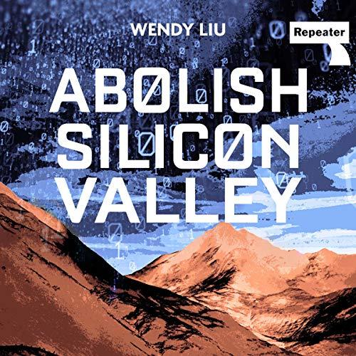 Abolish Silicon Valley cover art