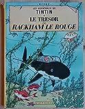 LES AVENTURES DE TINTIN, LE TRESOR DE RACKHAM LE ROUGE - Casterman