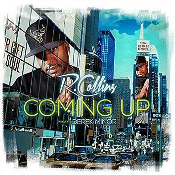 Coming Up (feat. Derek Minor)