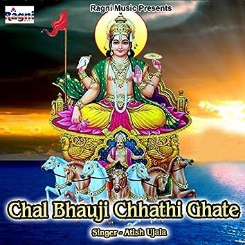 Chal Bhauji Chhathi Ghate