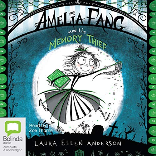Couverture de Amelia Fang and the Memory Thief