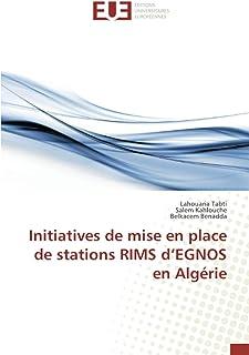 Initiatives de mise en place de stations RIMS d'EGNOS en Algérie