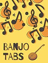 Banjo Tabs: Beautiful Banjo Tablature Songbook to Write in: Write Down Your own Banjo Music! | Yellow & Orange Blank Sheet Music Notebook: Learn How ... | Banjo Tablature Blank Sheet Music Paper