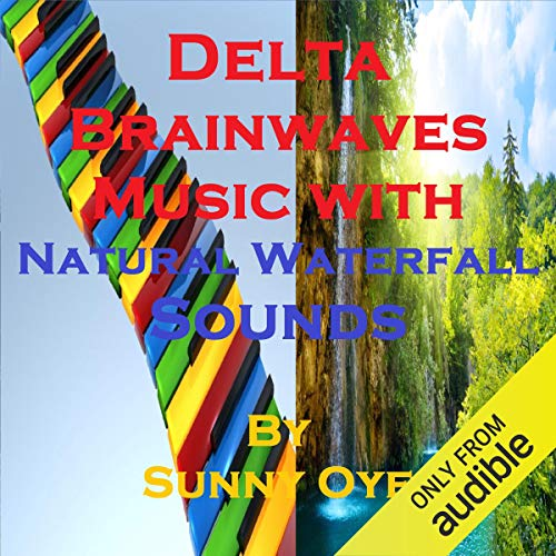 Delta Brainwaves Music Mixed with Natural Waterfall Sounds cover art