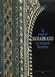 Route De Samarkand Au Temps Tamerlan Ne