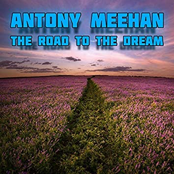 The Road to the Dream